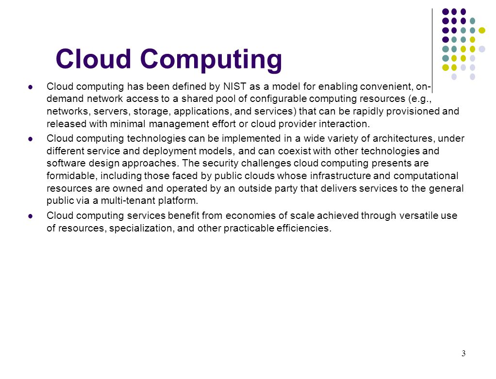 4 Deployment Models Public cloud computing is one of several deployment models that have been defined.