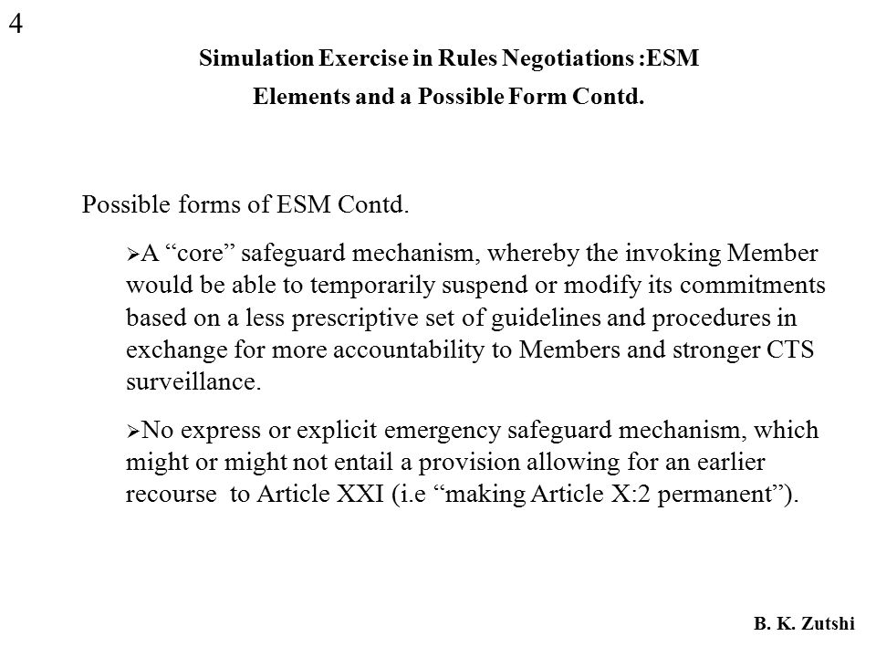 Simulation Exercise in Rules Negotiations :ESM Elements and a Possible Form Contd.