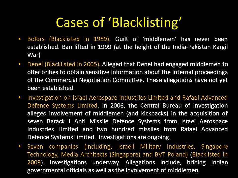 Cases of 'Blacklisting' Bofors (Blacklisted in 1989).