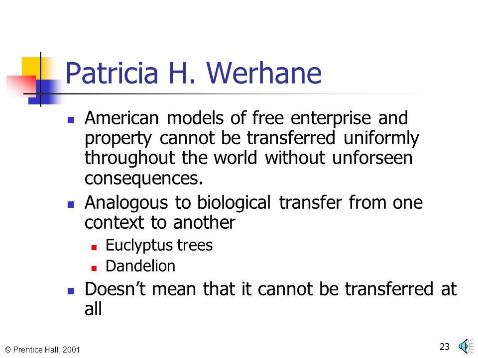 © Prentice Hall, 2001 22 Patricia H.