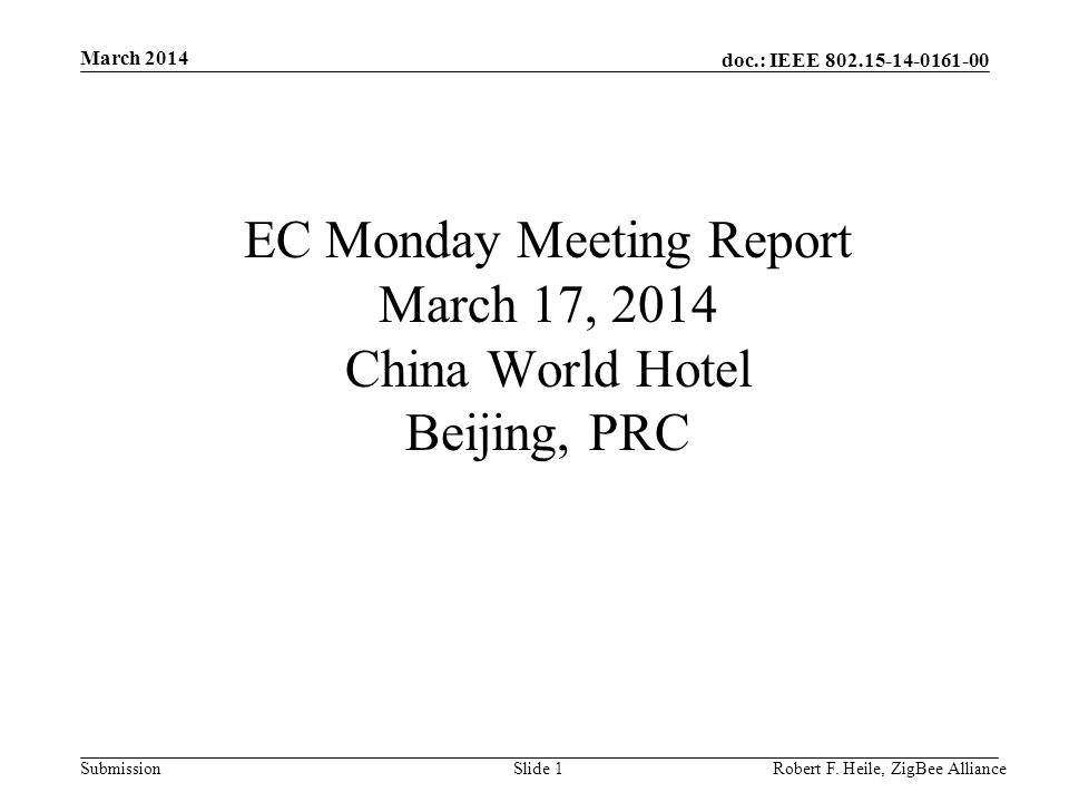 doc.: IEEE 802.15-14-0161-00 Submission March 2014 Robert F.