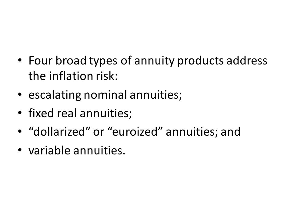escalating nominal annuities Escalating nominal annuities provide partial protection against inflation risk.