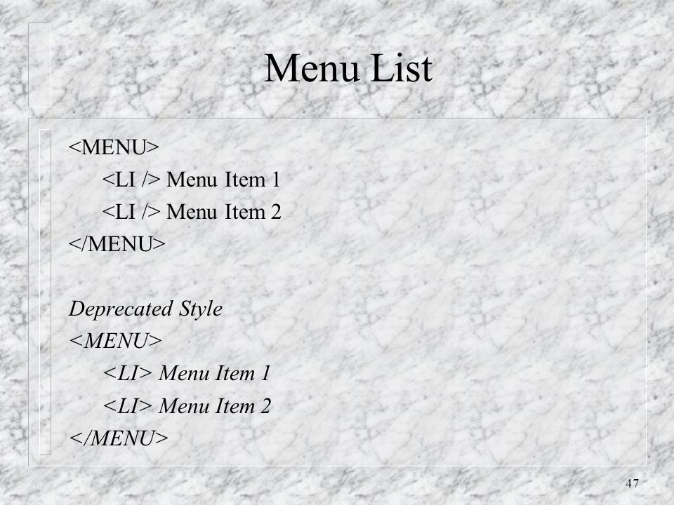 47 Menu List Menu Item 1 Menu Item 2 Deprecated Style Menu Item 1 Menu Item 2