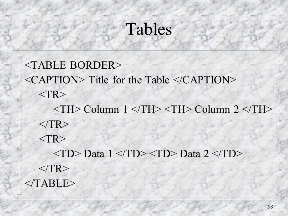 58 Tables Title for the Table Column 1 Column 2 Data 1 Data 2
