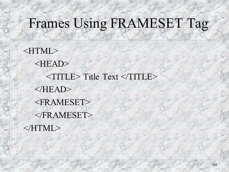 66 Frames Using FRAMESET Tag Title Text