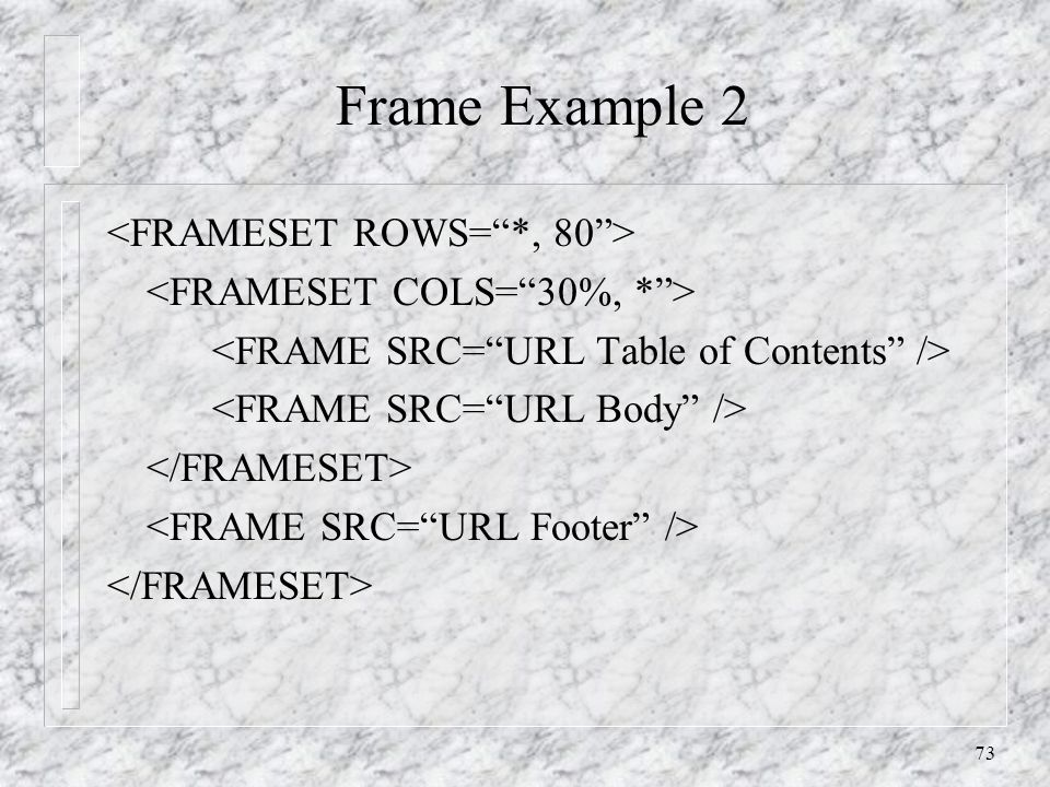 73 Frame Example 2
