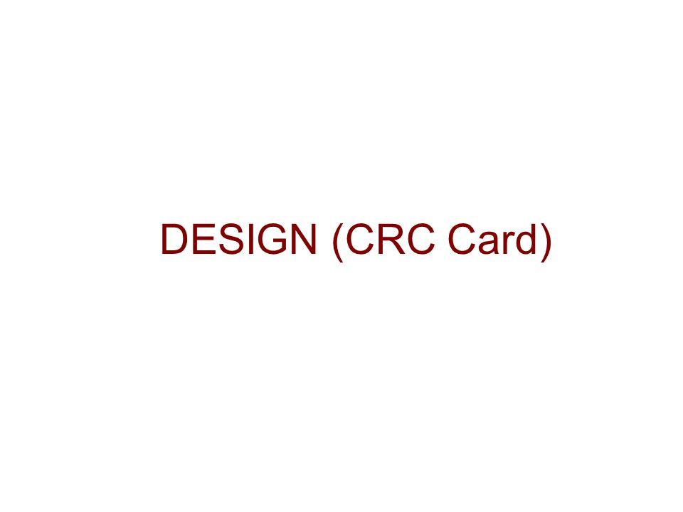 DESIGN (CRC Card)
