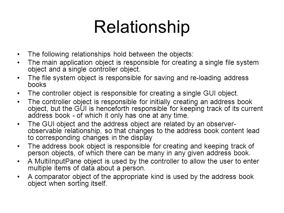 Relationship The following relationships hold between the objects: The main application object is responsible for creating a single file system object