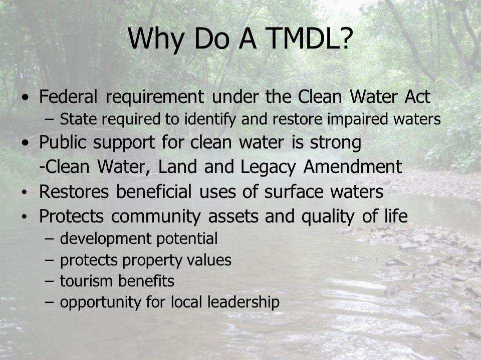 Why Do A TMDL.