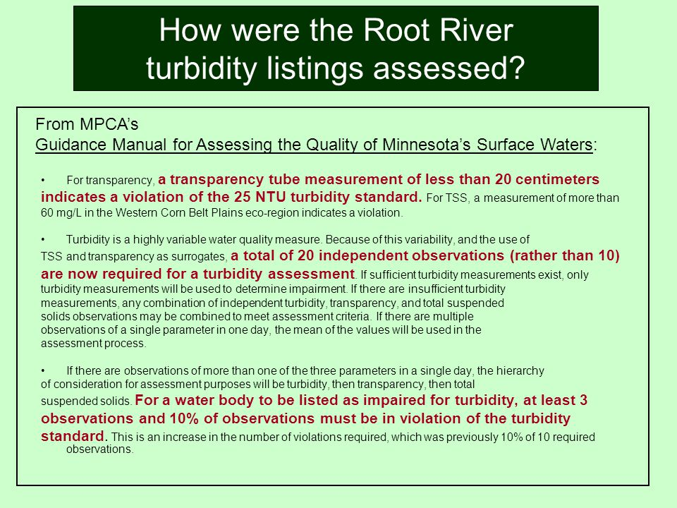 How were the Root River turbidity listings assessed.