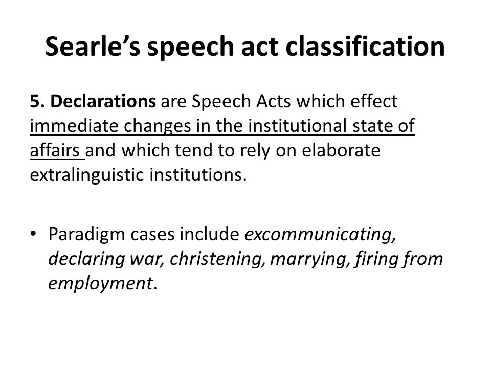 Searle's speech act classification 5.