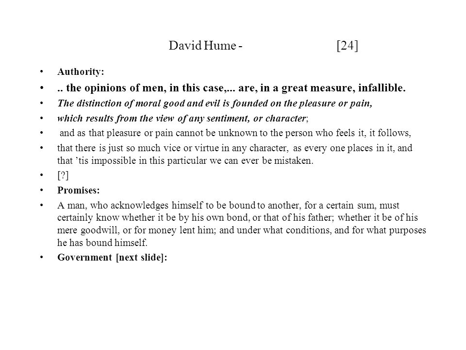 David Hume - [24] Authority:..the opinions of men, in this case,...