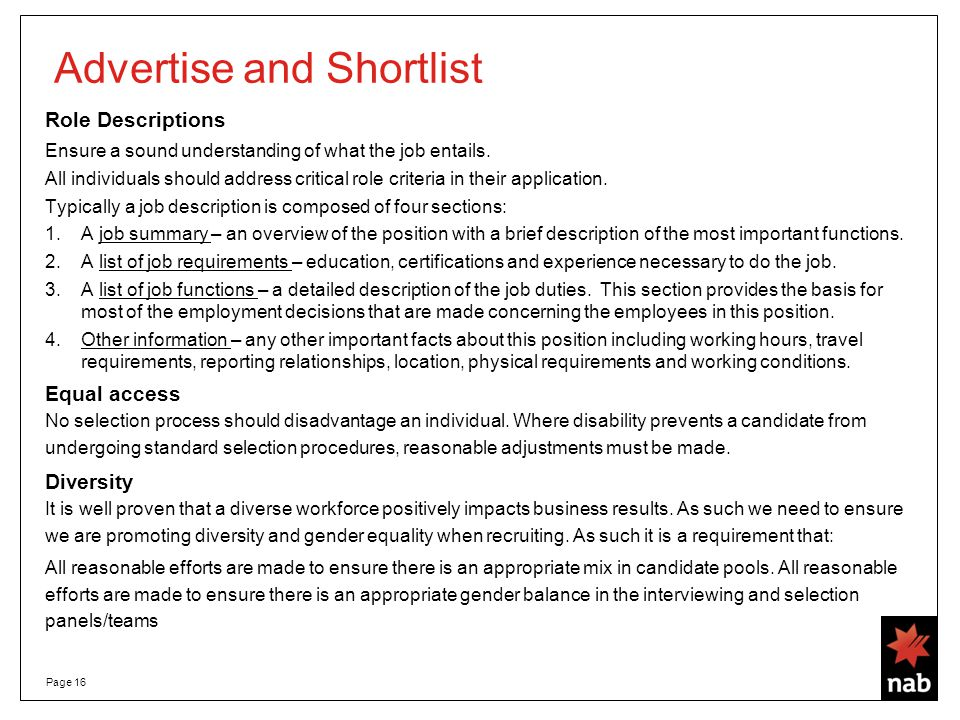 Advertise and Shortlist Page 16 Role Descriptions Ensure a sound understanding of what the job entails.