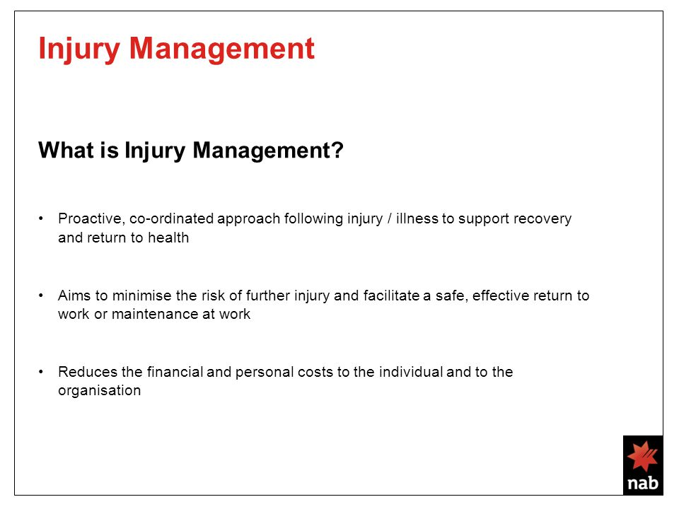 Injury Management What is Injury Management.