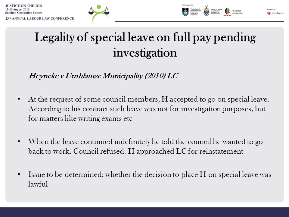 LC held: The facts indicated that the purpose of the special leave was to suspend H pending misconduct investigation.