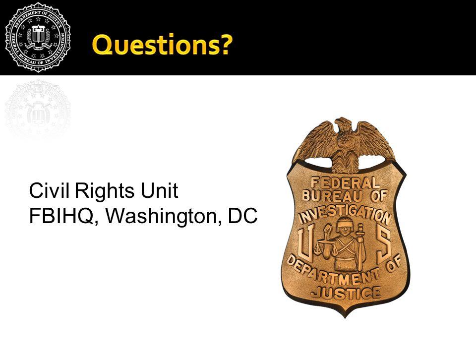 Civil Rights Unit FBIHQ, Washington, DC