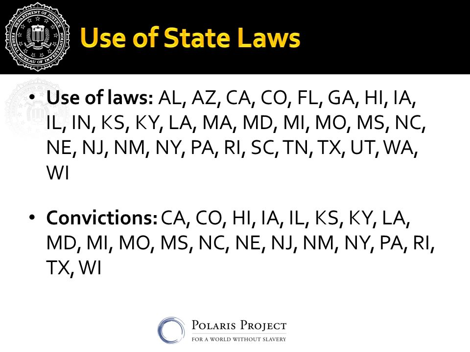 Use of laws: AL, AZ, CA, CO, FL, GA, HI, IA, IL, IN, KS, KY, LA, MA, MD, MI, MO, MS, NC, NE, NJ, NM, NY, PA, RI, SC, TN, TX, UT, WA, WI Convictions: CA, CO, HI, IA, IL, KS, KY, LA, MD, MI, MO, MS, NC, NE, NJ, NM, NY, PA, RI, TX, WI