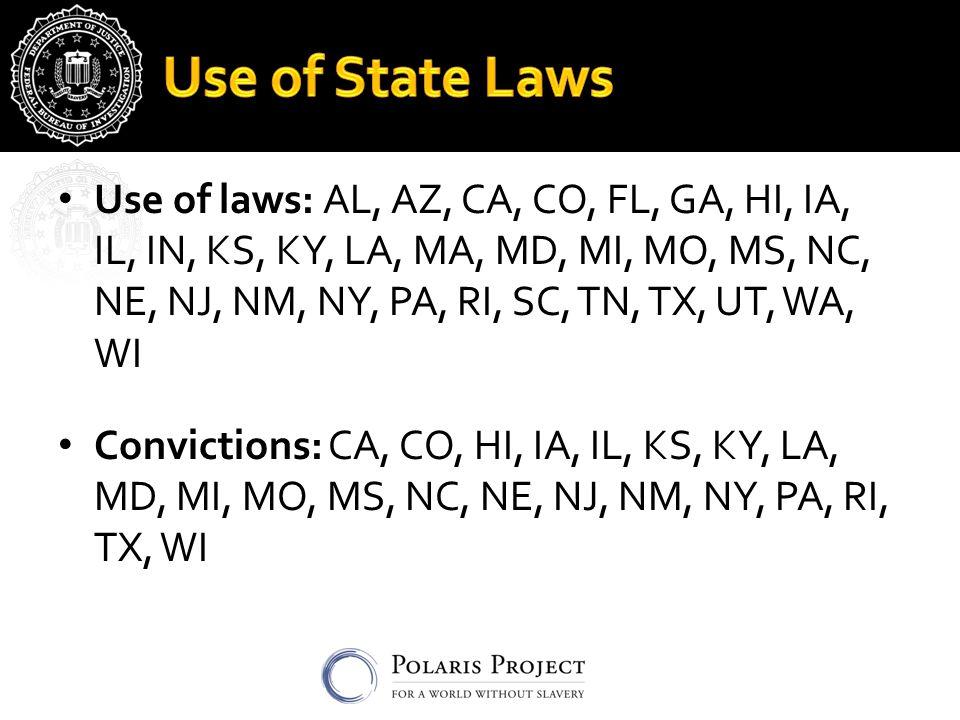 Use of laws: AL, AZ, CA, CO, FL, GA, HI, IA, IL, IN, KS, KY, LA, MA, MD, MI, MO, MS, NC, NE, NJ, NM, NY, PA, RI, SC, TN, TX, UT, WA, WI Convictions: C