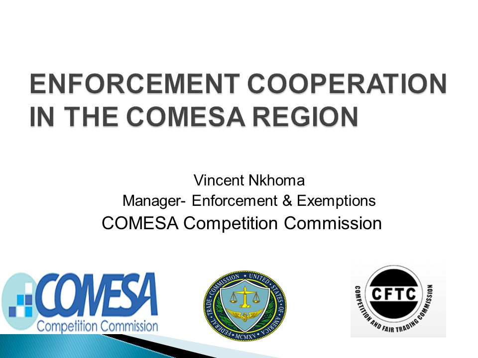 Vincent Nkhoma Manager- Enforcement & Exemptions COMESA Competition Commission