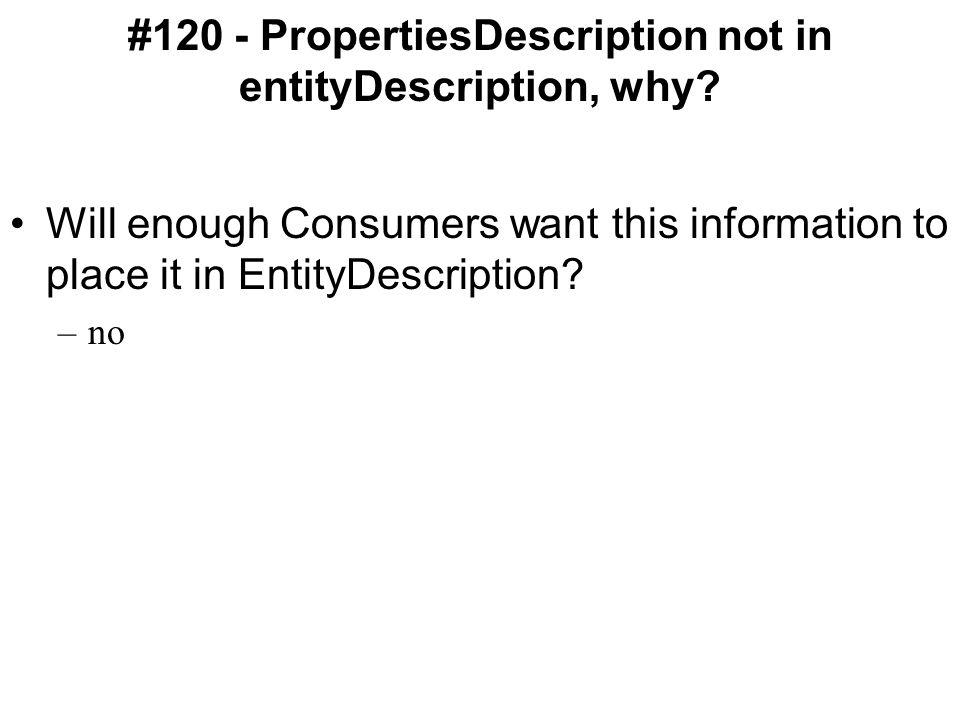 #120 - PropertiesDescription not in entityDescription, why.