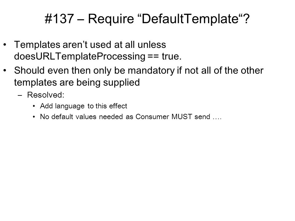 #137 – Require DefaultTemplate .