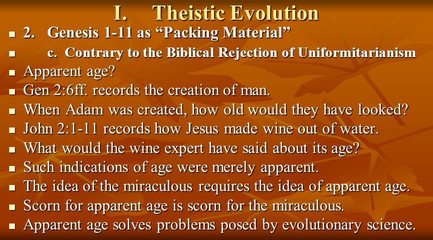 I.Theistic Evolution 2.Genesis 1-11 as Packing Material 2.Genesis 1-11 as Packing Material c.