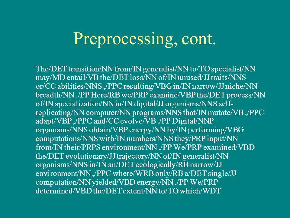 Preprocessing, cont.