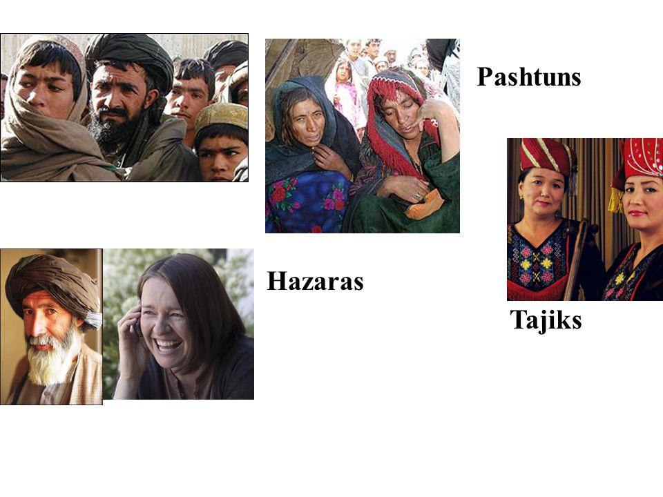 Pashtuns Hazaras Tajiks