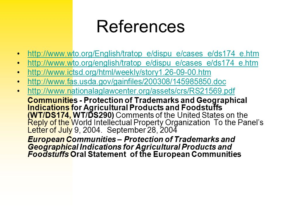 References http://www.wto.org/English/tratop_e/dispu_e/cases_e/ds174_e.htm http://www.wto.org/english/tratop_e/dispu_e/cases_e/ds174_e.htm http://www.