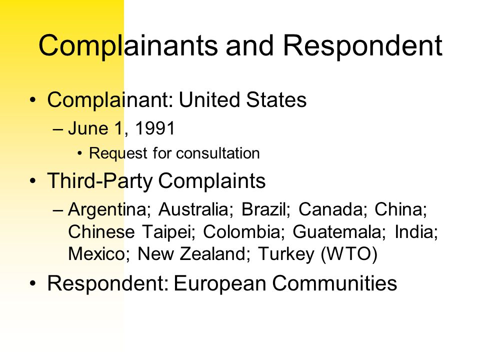THE US CLAIMS The United States challenged the European Communities (EC) Council Regulation (EEC) No.