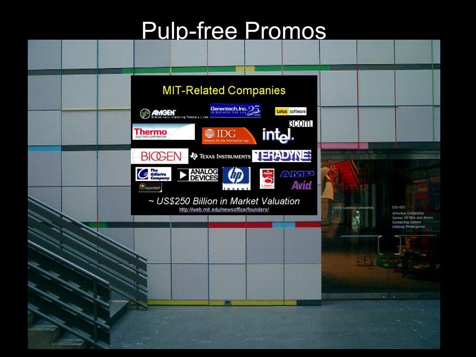 Pulp-free Promos