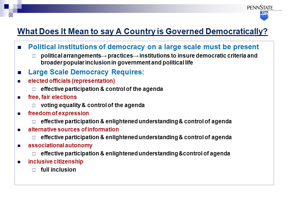 What Does It Mean to say A Country is Governed Democratically.