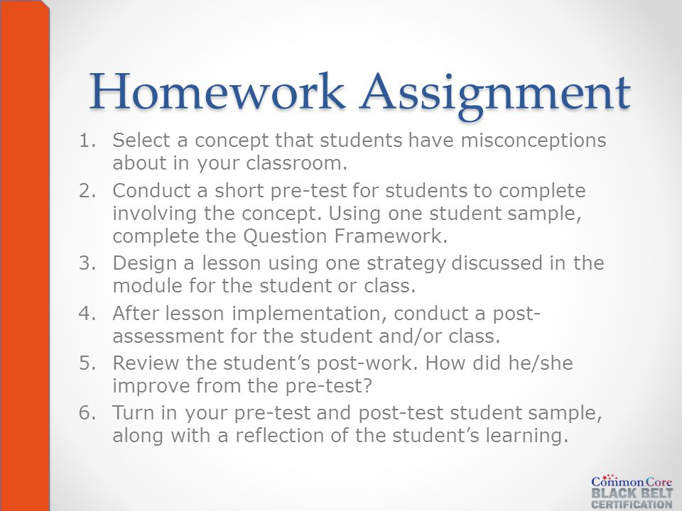 Homework Assignment 1.Select a concept that students have misconceptions about in your classroom.