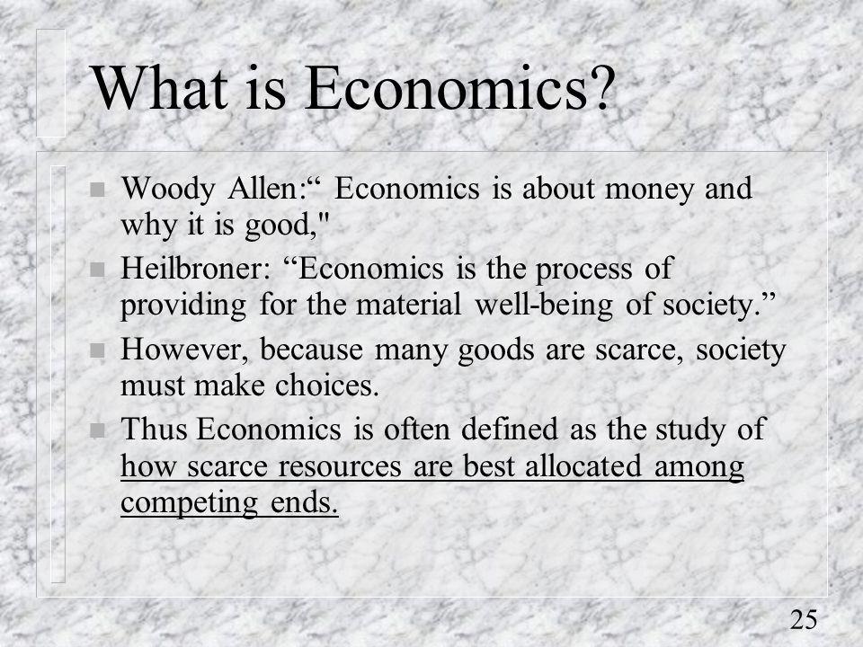25 What is Economics.