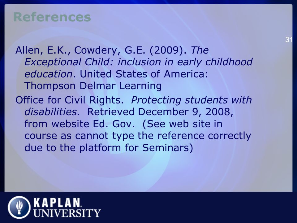 References Allen, E.K., Cowdery, G.E. (2009).