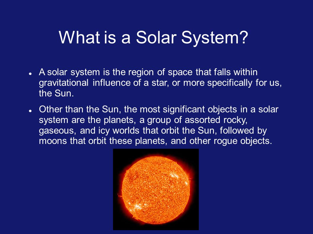 What is a Solar System.
