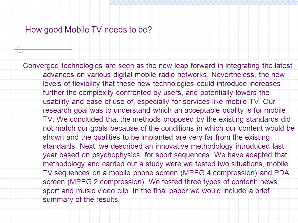 How good Mobile TV needs to be.