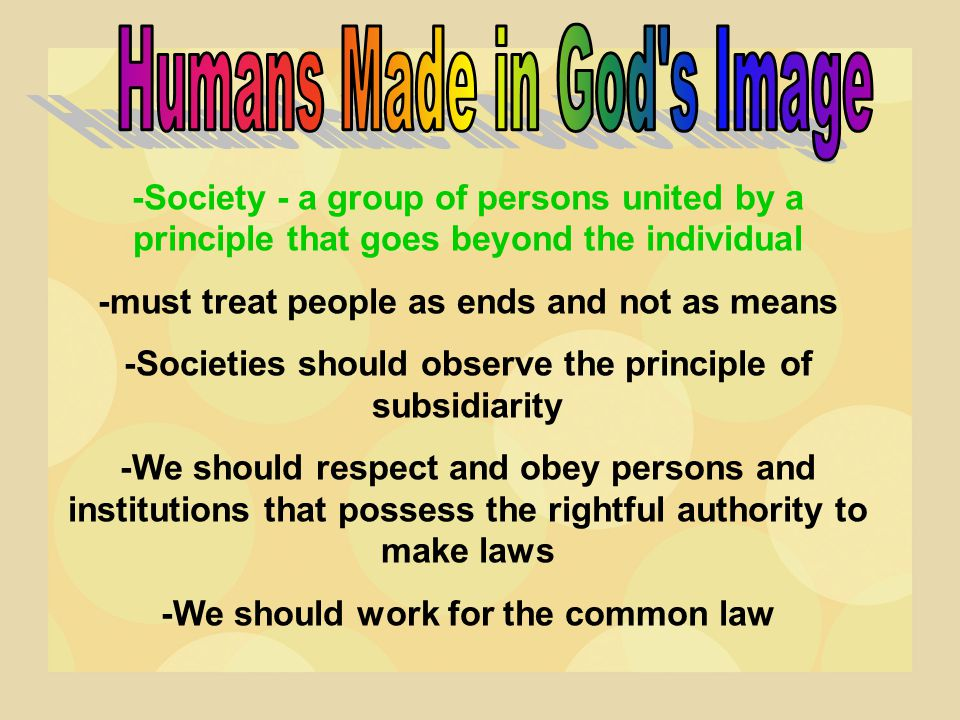 Natural Law - binding on all people at all times.