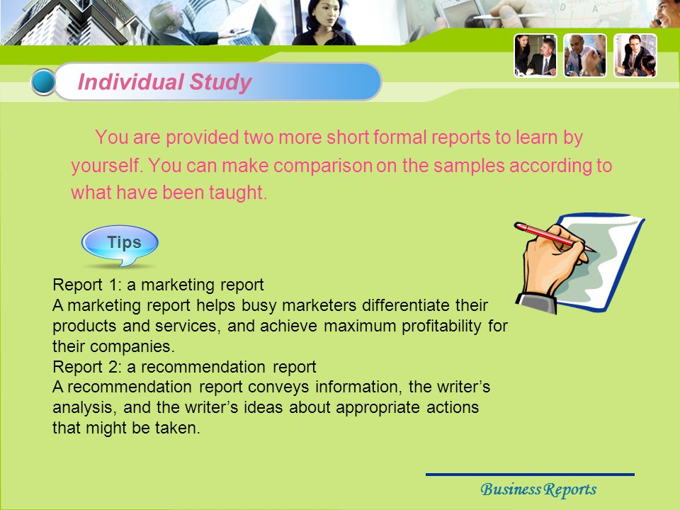 Business Reports You are provided two more short formal reports to learn by yourself.
