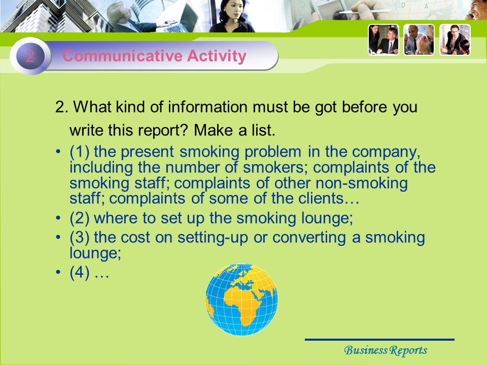 Business Reports 2. What kind of information must be got before you write this report.