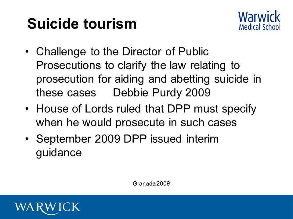 Suicide tourism Challenge to the Director of Public Prosecutions to clarify the law relating to prosecution for aiding and abetting suicide in these c