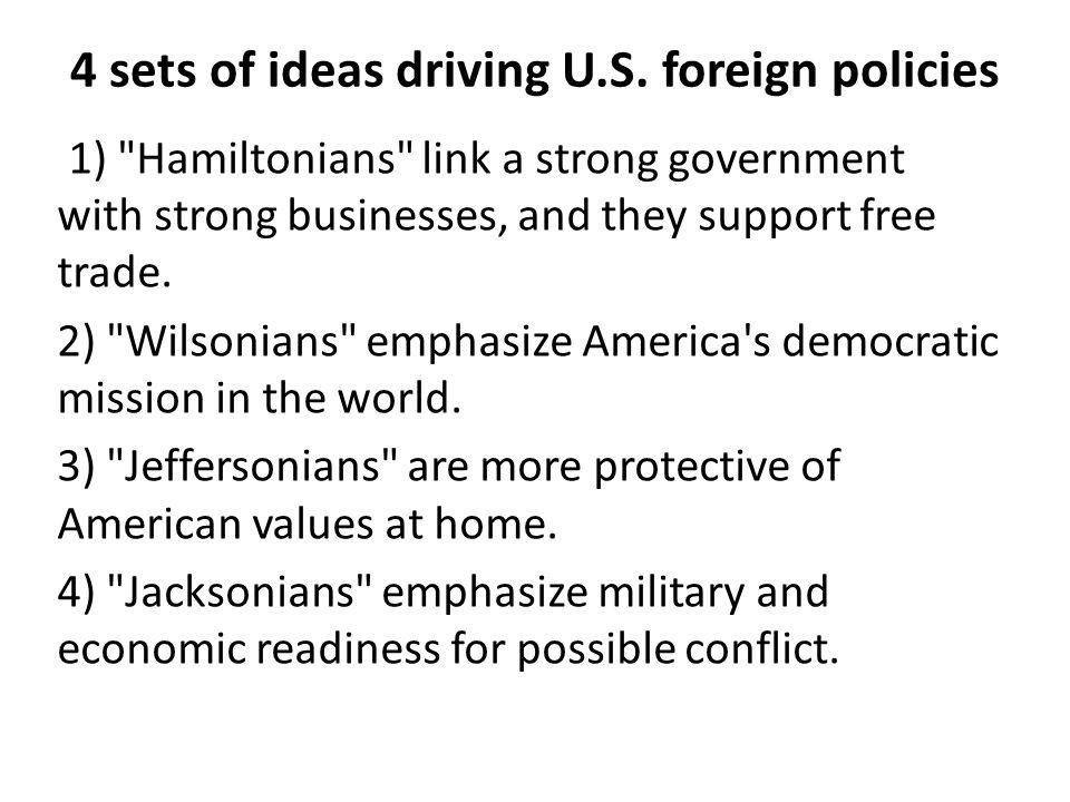 4 sets of ideas driving U.S.