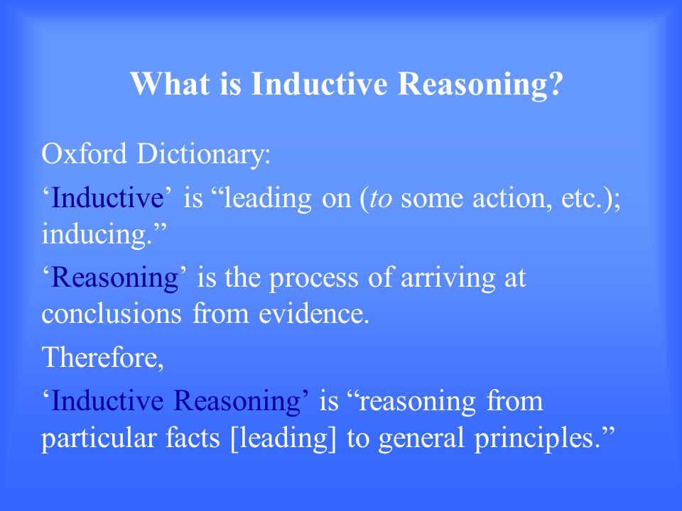 What is Inductive Reasoning.