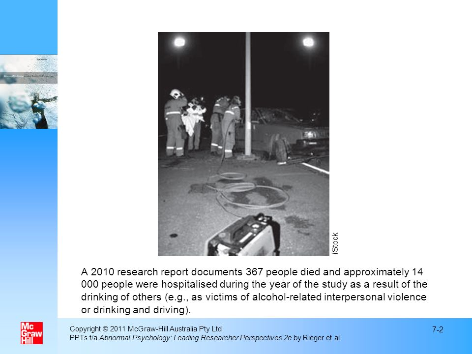 A 2010 research report documents 367 people died and approximately 14 000 people were hospitalised during the year of the study as a result of the dri