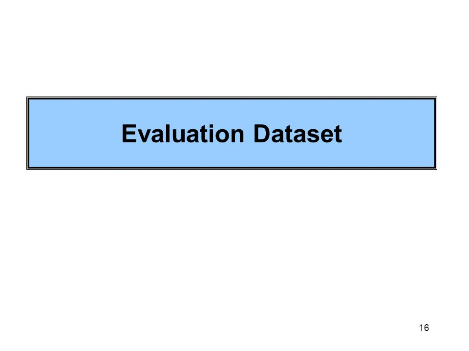 16 Evaluation Dataset