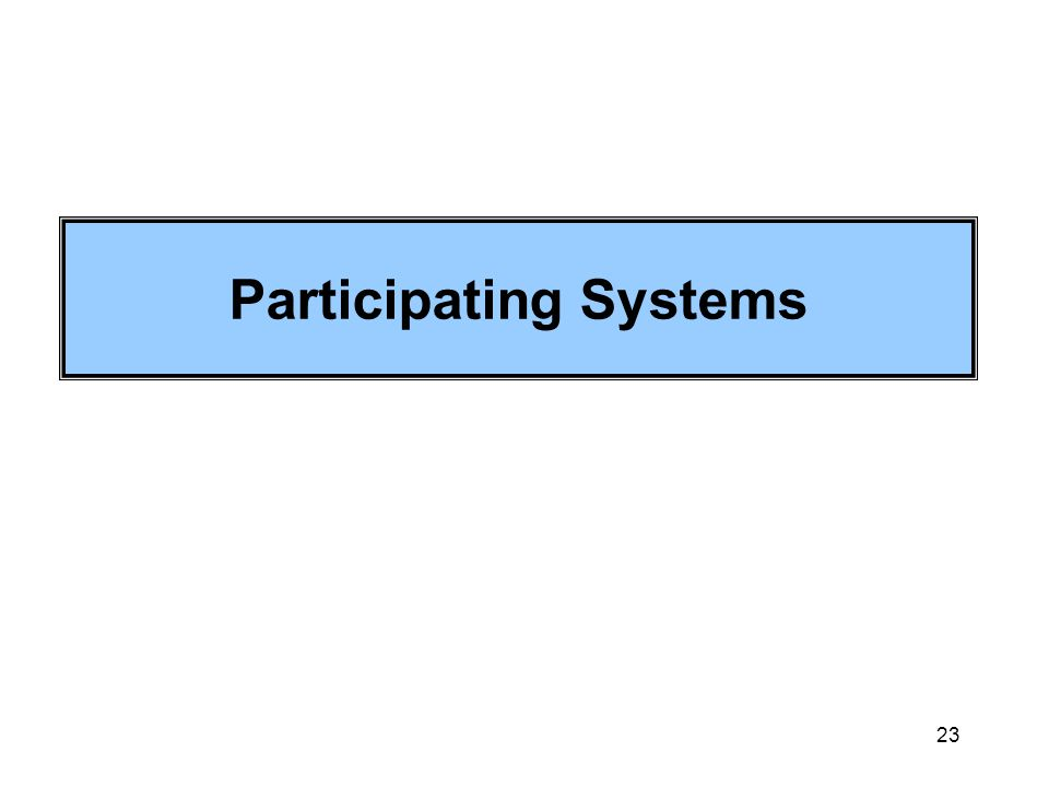 23 Participating Systems