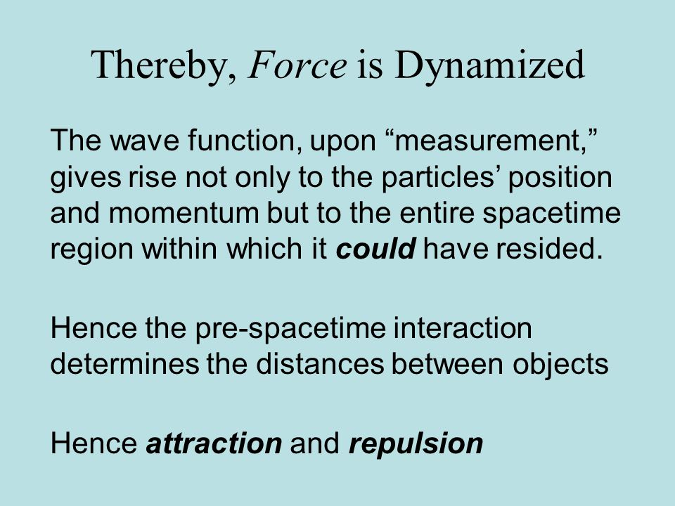 Consequence: Mach Dynamized Position, rather than being only defined by other positions, emerges due to the pre- spacetime interaction with these objects.