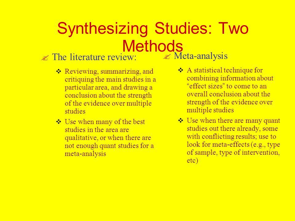 Synthesizing Studies: Two Methods .