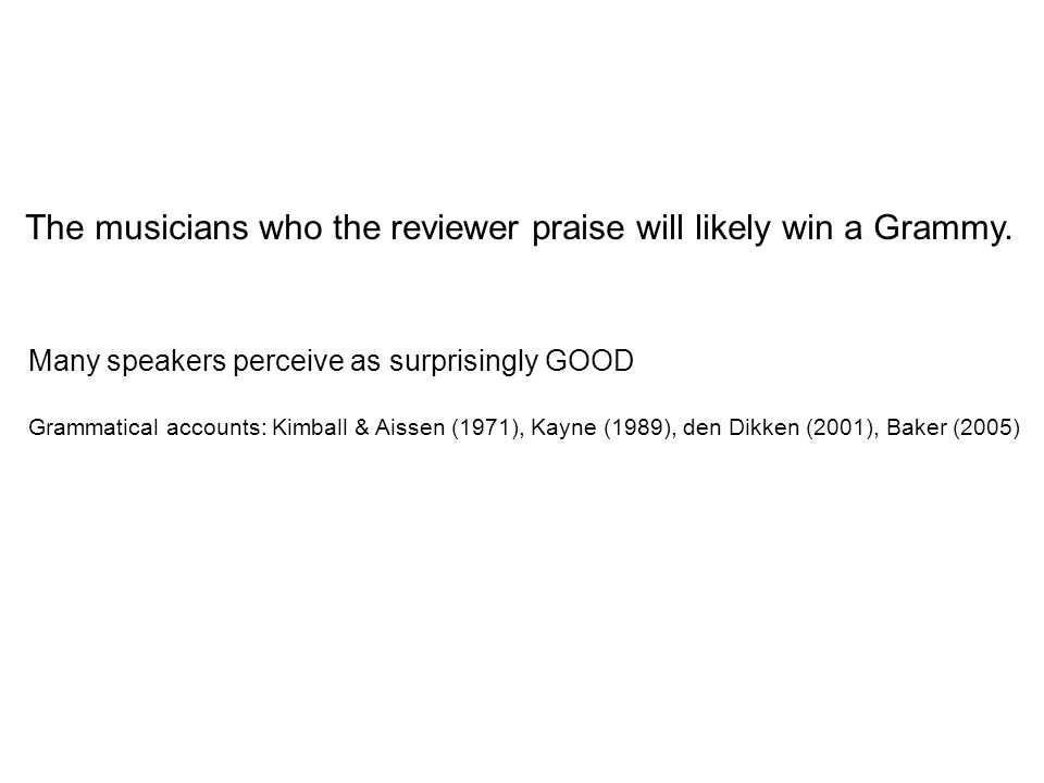 The musicians who the reviewer praise will likely win a Grammy.