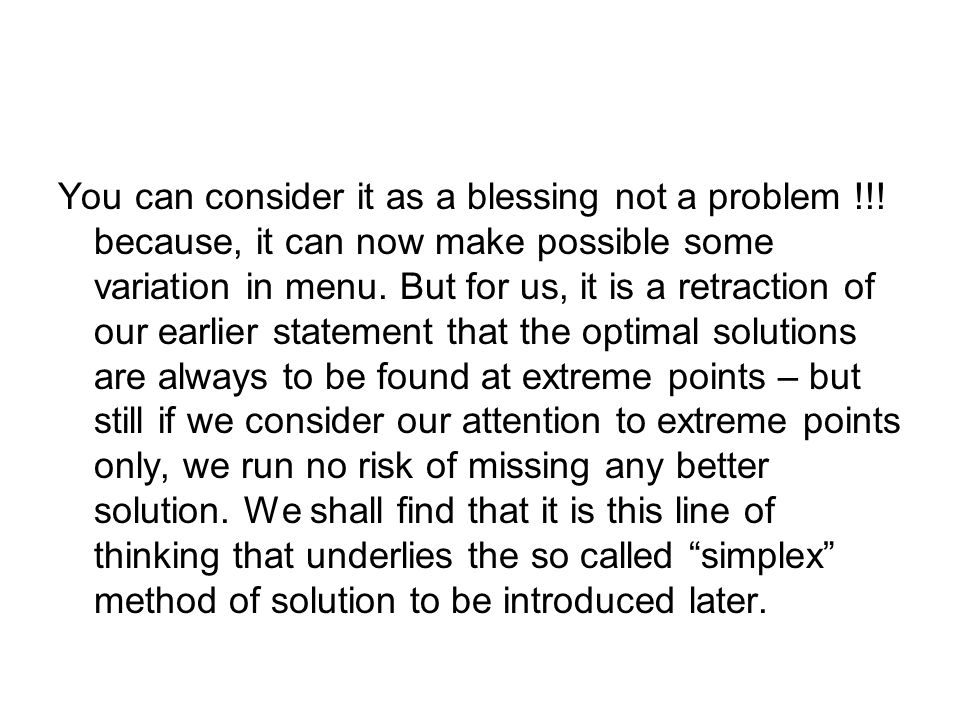 You can consider it as a blessing not a problem !!.